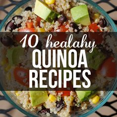 10 healthy quinoa recipes. Breakfast, lunch and dinner recipes. I will be trying these!