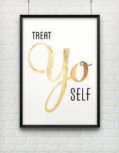 Typography Print, Quote Print, Wedding Decor, Treat Yo Self, Parks and Rec, White Gold, Nude, Wall Decor - Treat Yo Self 2 (12x18). $40.00, via Etsy.
