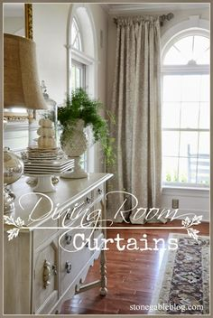 StoneGable: DINING ROOM CURTAINS