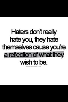 #haters #truth #reflection #ecard