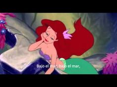 "Spanish song and video: Little Mermaid ""Under the Sea"" in Spanish, with Spanish subtitles."