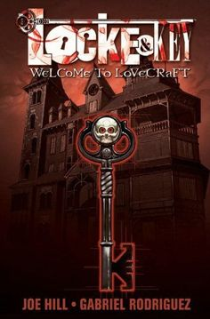Locke & Key, Vol. 1: Welcome to Lovecraft by Hill & Rodriguez,  luv!!!