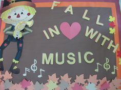 fall in love with music bulletin board