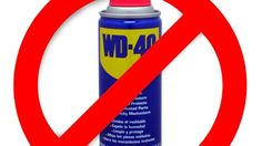 When Should I Not Use WD-40? This is a list of things that WD-40 will RUIN. Please check it out.