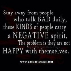 Don't leave room in your life for negative people. Surround yourself with happy ones