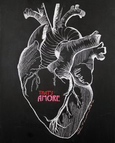 Now that's Amore 11x14 Limited Edition Chalkboard Drawing Print--Anatomical Heart. $25.00, via Etsy.