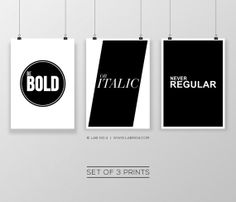 Be Bold or italic never regular  Set of 3 Posters by @Lisa Blalock No. 4 - The Quotography Department