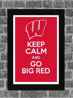 Keep Calm Wisconsin Badgers