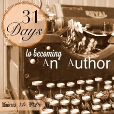 31 Days to Becoming an Author // I love Kelli.