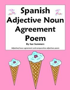 Spanish Poem Los Dulces Son Buenos - Spanish Grammar Poetry - Features noun adjective agreement and comparative adjectives