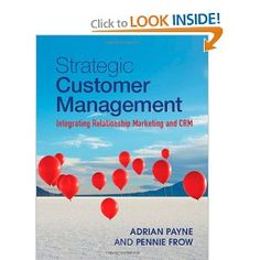 Strategic Customer Management By Adrian Payne, Pennie Frow #CRM #CRMBook