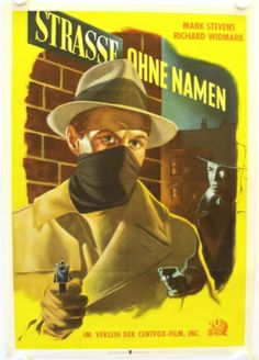 The Street with No Name (1948, dir. Keighley)