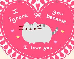 Pusheen valentine (thats how cats do it, ignore)