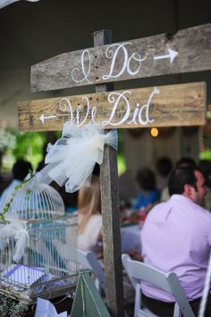 """Go from """"I Do"""" to """"We Did!"""" Such a cute wedding sign! {Jillian Tree Photography}"""