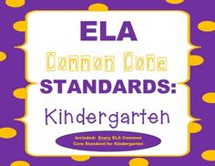 These COMMON CORE ELA Posters are sure to add vibrant color to your classroom decor! These vibrant colored posters will surely be a great EYE-CATCHER for your students, as well!! More importantly, these posters will help you account for EVERY COMMON CORE ELA Standard when teaching.   Included are ALL Literature, Informational, and Foundational Skills Standards for KINDERGARTEN!   THESE POSTERS WILL ALLOW YOU TO USE YOUR TIME MORE EFFICIENTLY :)