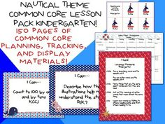 Nautical Theme K CCSS Lesson Planning Pack!  150 pages!  $5.99  http://www.theorganizedclassroomblog.com/index.php/ocb-store/view_document/246-nautical-theme-kindergarten-common-core-lesson-planning-pack
