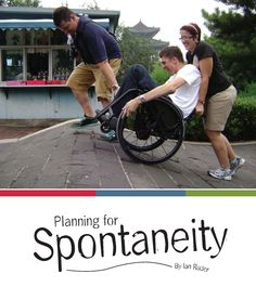 How do you keep spontaneity? Plan for it.