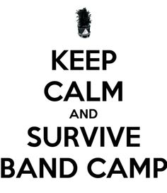 Keep Calm and Survive Band Camp