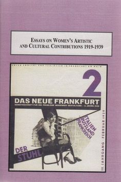 Essays on Women's Artistic and Cultural Contributions 1919-1939: Expanded Social Roles for the New Woman Following the First World War (2009) / edited by Paula Birnbaum and Anna Novakov.  Professor Novakov is with the Art department.