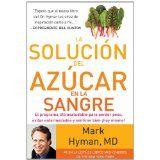 La solución del azúcar en la sangre (The Blood Sugar Solution) (Spanish Edition) by Mark Hyman
