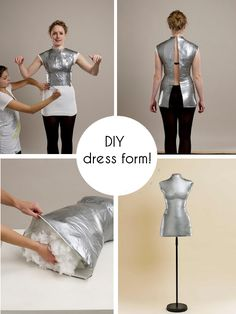 Repinned from Lenore. AMAZINGLY easy way to make a dress form. I am definitely going to do this.