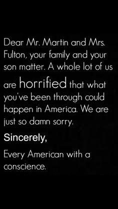 I am one. Travon Martin