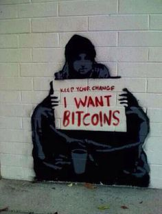 Keep your change, I want Bitcoins