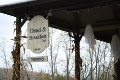 Halloween Porch: Dead & Breakfast Sign