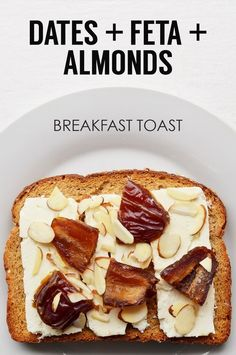 Chopped Mejdool Dates + Sliced Feta + Sliced Almonds | 21 Ideas For Energy-Boosting Breakfast Toasts