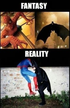 Fantasy - Reality