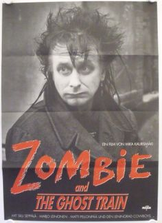 zombie movie poster   Zombie and the Ghost Train - original release german movie poster