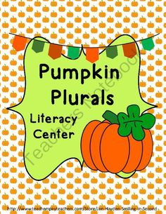 Plural Pumpkins Literacy Center from Jan Hayden Smiling in Second on TeachersNotebook.com -  (12 pages)  - Are you looking for a way for your students to practice making plurals?  This is a fun literacy center for students to add s and es.  Forty-two singular words are printed on cute pumpkins.