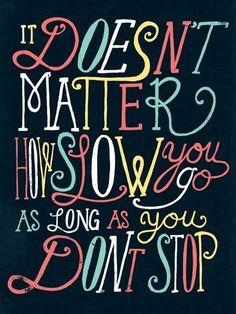 Just go. life motto, remember this, keep swimming, half marathons, keep moving, keep running, quot, running motivation, moving forward