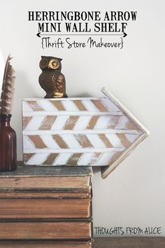 Thoughts from Alice: Herringbone Arrow Mini Wall Shelf {Thrift Store Makeover} #swapitlikeitshot