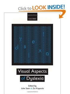 Visual Aspects of Dyslexia: John Stein, Zoi Kapoula: 9780199589814: Amazon.com: Books