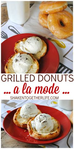 Oh sweet heaven! Grilled donuts a la mode!