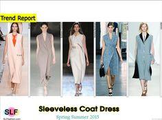 Sleeveless Coat DressTrend for Spring Summer 2015.Mugler, Barbara Casasola, Victoria Beckham,Jason Wu,and Lacoste #Spring2015 #SS15