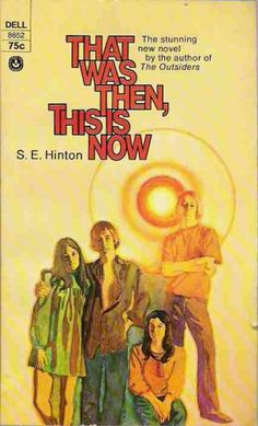 That Was Then, This is Now by S.E. Hinton -- I remember reading this.... read book, memori book, the outsiders, stuff, teenag favorit, favorit book, childhood memori, teen books, se hinton