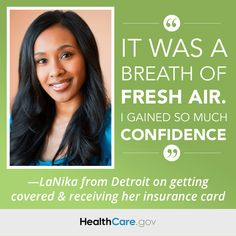 LaNika: 'It was a breath of fresh air. I gained so much confidence.' -LaNika from Detroit on getting covered & receiving her insurance card....