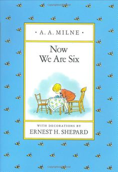 Now We Are Six by A.A. Milne: Happy Birthday Elliot! #Books #A_A_Milne