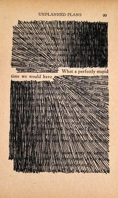 Take a page from an old book and find a sentence you like. Mark out the rest and frame it! Favorite idea ever.