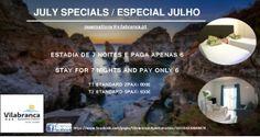 OFERTA JULHO/JULY SPECIAL - INFORMAÇÃO/INFORMATION - reservations@vilabranca.pt