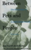 Between pets and people: the importance of animal companionship, by Alan Beck