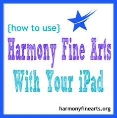How to Use Harmony Fine Arts with your iPad @Barb.org