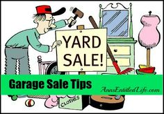 Garage Sale Tips - planning a garage/yard sale this spring? Here are some tips to making the day less stressful while making you more money.  http://www.annsentitledlife.com/library-reading/garage-sale-tips/