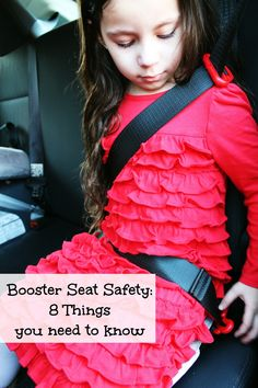 8 things you need to know about booster seat safety. Are they ready for a booster? Are they in a proper booster? How to keep them safe.