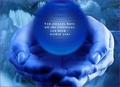 You already have all the resources you need- within you www.inspirationalsolutions-nlp.co.uk