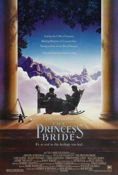 The Princess Bride (1987) Great book and great movie!