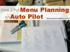 How I Put Menu-Planning on Auto-Pilot -- great ideas in this post!
