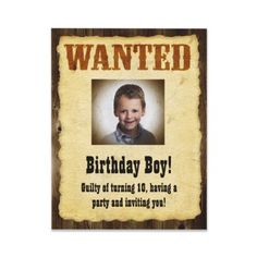 Personalized Wanted Poster, Birthday Bandit Custom Invites from http://www.zazzle.com/cowboy+birthday+invitations